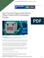 Kasus Pencurian Organ Tubuh Manusia Diduga Terjadi Di RSUD Panembahan Senopati - Tribun Medan