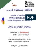 Sistemas Embebidos en Argentina 1 Situacion Industria Academia UNNE UNCAUS UTN FRRE Cruz