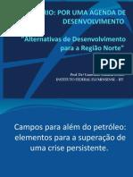 Alternativos de Desenvolvimento para a Região Norte