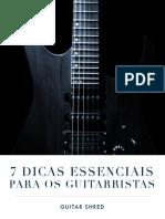 07 Dicas Para Guitarristas (Subjetivas)