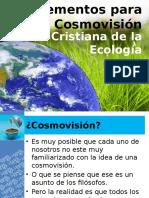 Elementos Para Una Cosmovisión Cristiana de La Ecología