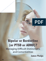 Bipolar or Borderline (or PTSD or ADHD)?