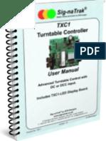 Sig-naTrak® TXC1 Turntable Controller User Manual
