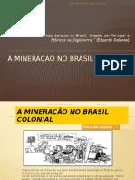 amineraonobrasilcolonial-140308144938-phpapp02
