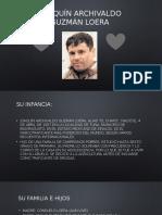 Joaquín Archivaldo Guzmán Loera.pptx