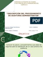Descripcion y Procediciento ala auditoria administrativa