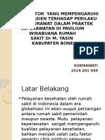 FAKTOR-FAKTOR  YANG MEMPENGARUHI PERSEPSI PASIEN TERHADAP PERILAKU.pptx