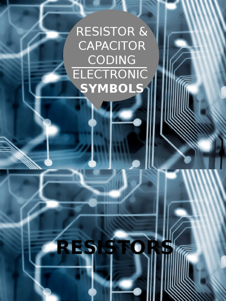 Capacitor and Resistor Coding, Electronic Symbols | Capacitor | Resistor