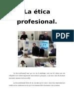 La Ética Profesional Sobeida