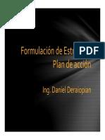 Formulación de Estrategia y Plan de Acción Ing Daniel Deraiopian Octubre 2015