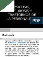 Psicosis, Neurosis y Trastornos de La Personalidad