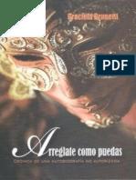 Brunetti Graciela - Arreglate Como Puedas (1).epub