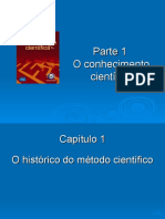 PPTs - Parte I O Conhecimento Científico
