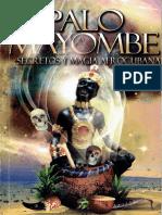 Palo Mayombe Secretos y Magia Afrocubana