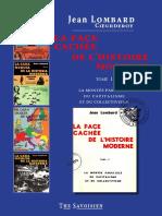 Lombard Jean - La Face Cachee de l Histoire Moderne Tome 1