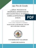 Javier Palacios Gómez- Diseñar Procesos de Enseñanza-Aprendizaje en Educación Física. Un Ejemplo Sobre La Estrategia en Los Juegos.