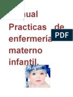 Manual de Practicas de Enfermeria Materno Infantil.