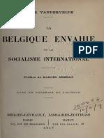 Vandervelde Emile - La Belgique Envahie Et Le Socialisme International