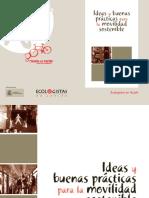 Ecologistas en Acción- Ideas y Buenas Prácticas Para La Movilidad Sostenible