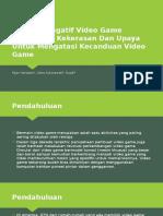 Efek Game Bermuatan Kekerasan (Violent Game Effect)