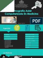 Tomografia Axial Computarizada en Medicina