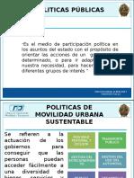 POLITICAS PUBLICAS DE MOVILIDAD SUSTENTABLE.pptx