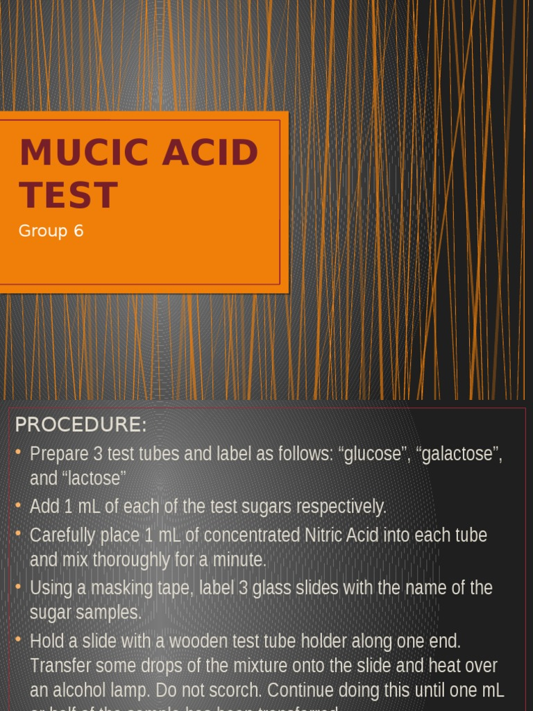 What is a mucic acid test for galactose?