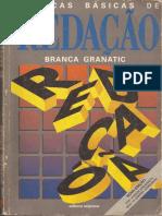 Tecnicas Basicas de Redação - Branca Granatic