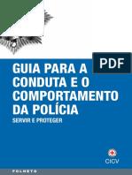 Guia para a conduta e o comportamento da polícia servir e proteger
