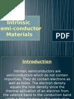 Intrinsic Semi Conductor Materials