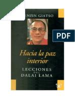 Dalai Lama - Hacia La Paz Interior Lecciones Del Dalai Lama