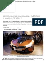 Carros Conectados; Autônomos e Elétricos Dominam a CES 2016