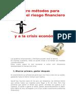 Métodos Para Vencer El Riesgo Financiero y a La Crisis Económica