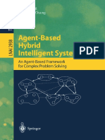 Zhang Ch.-agent-Based Hybrid Intelligent Systems an Agent-Based Fromework for Complex Problem Solving(2004)