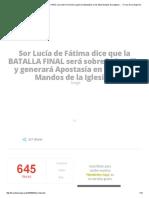 Sor Lucía de Fátima dice que la BATALLA FINAL será sobre la Familia y generará Apostasía en los Altos Mandos de la Iglesia… » Foros de la Virgen María.pdf