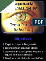 O Que Eh a Maconaria Por Rafael Noronha