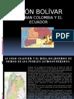Simonbolivar Lagrancolombiayelecuador 110321202023 Phpapp01