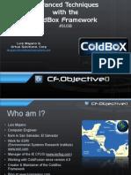 Cold Box Advanced Techniques Workshop