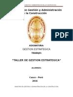 Maestría en Gestión y Administración de la Construcción TALLER DE GESTION ESTRATEGICA