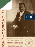 Homenaje Del Pueblo de Chile y Del Partido Comunista a S. E. Don Pedro Aguirre Cerda. Santiago, 29 de Junio de 1939