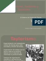 Taylorismo Fordismo y Toyotismo