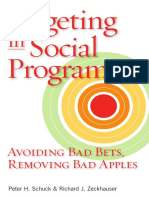 PUBLIC WELFARE Targeting in Social Programs Avoiding Bad Bets, Removing Bad Apples