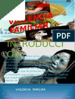 LA VIOLENCIA FAMILIAR ¨B¨.pptx