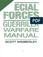 Wimberley Scott - Special Forces Guerrilla Warfare Manual