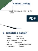 Assesment Urologi Tgl 6-8 Mai 2013