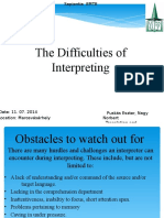 The Difficulties of Interpreting