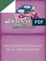 Bases Biopsicosociales de La Comunicación