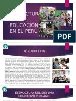 Estructura de La Educación en El Perú