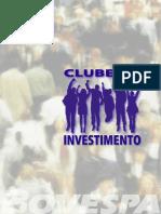 Club e de Investimento