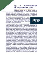 Rebirthing e Respirazione Olotropica Di Stanislav Grof